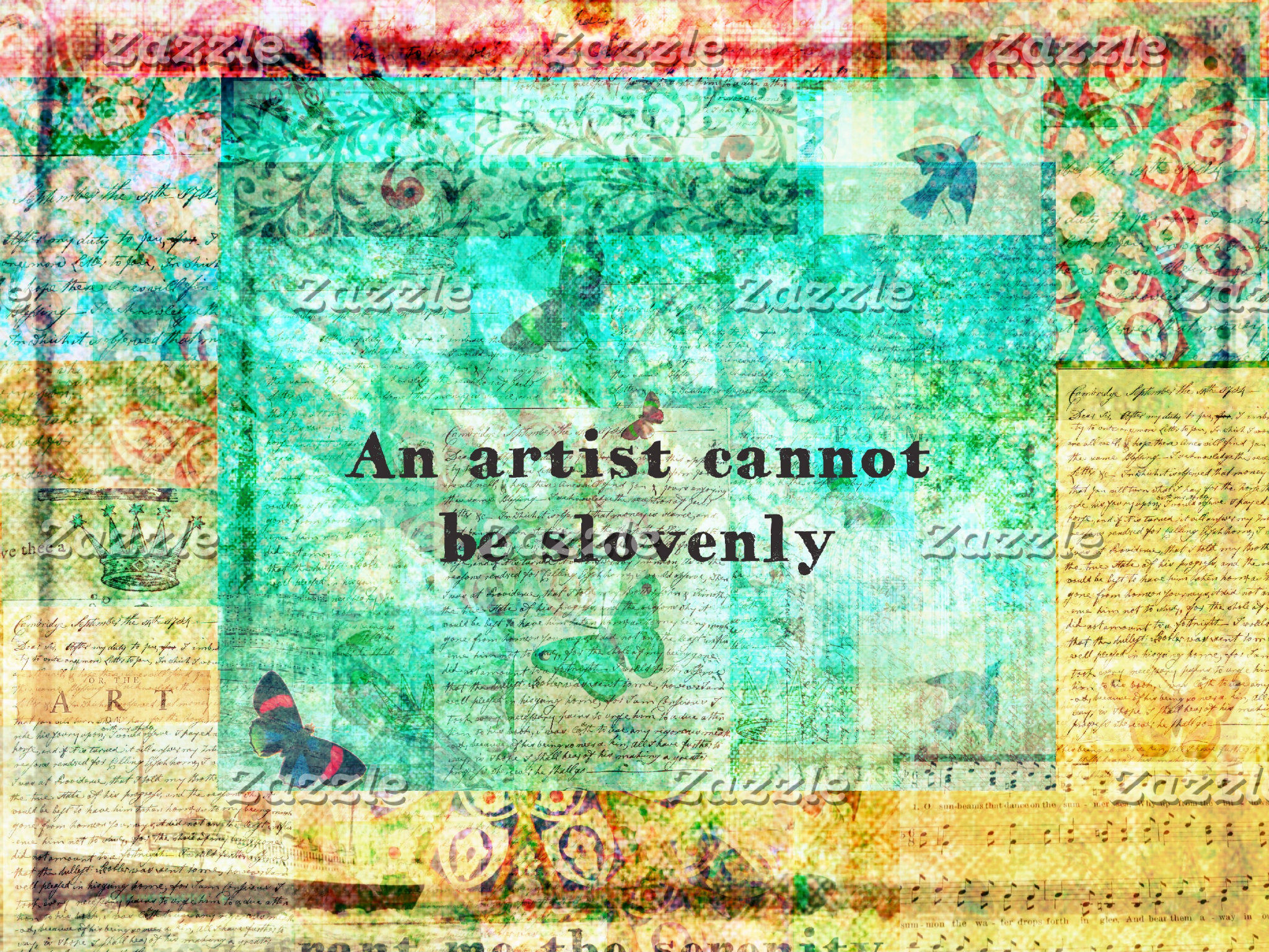 An artist cannot be slovenly