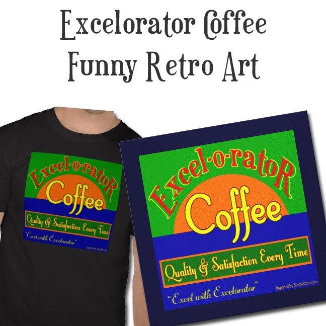 Excelorator Coffee Retro Label Art
