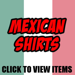 Mexican Shirts For Men and Women
