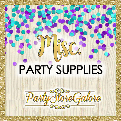 Misc PARTY SUPPLIES