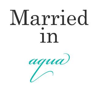 Married in Aqua