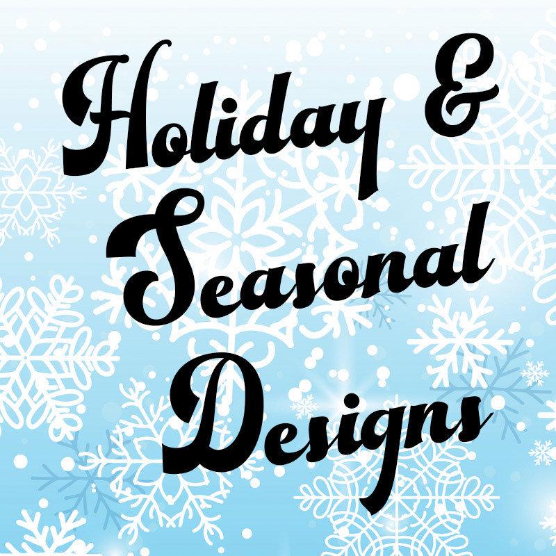 Holiday & Seasonal Designs