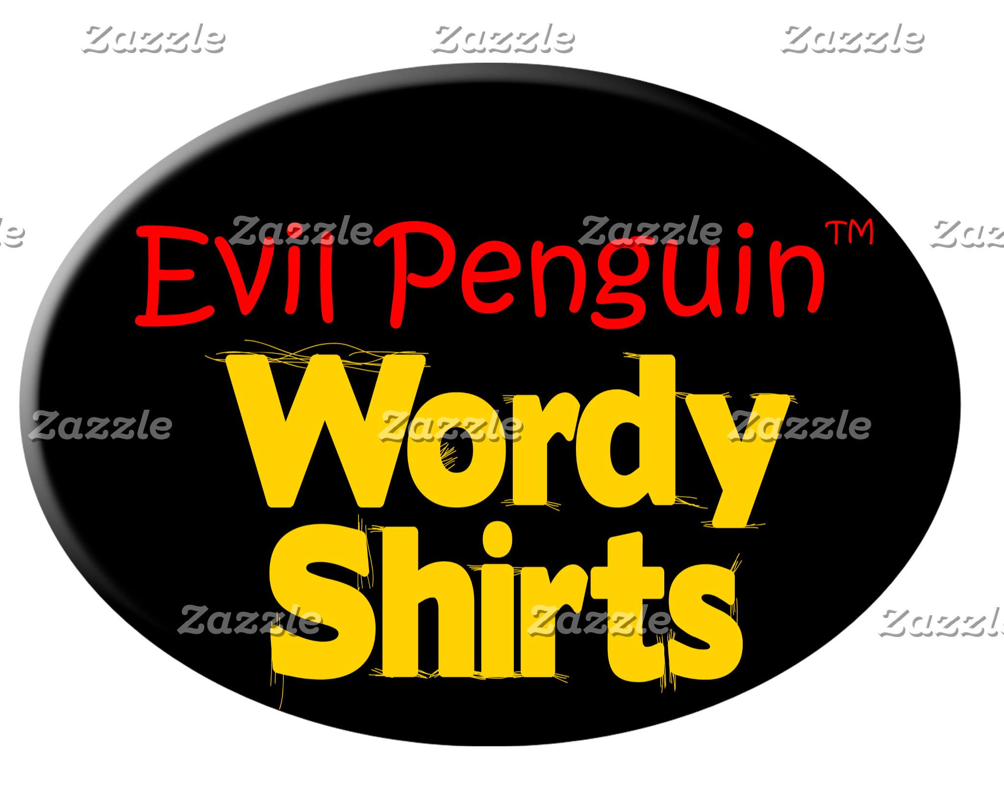 Funny T-shirts! WARNING: Sarcasm in Spades!