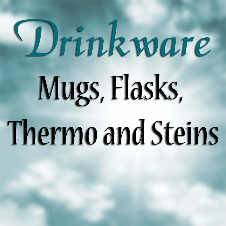 :: DRINKWARE - Mugs, Steins, Flask, and Thermo