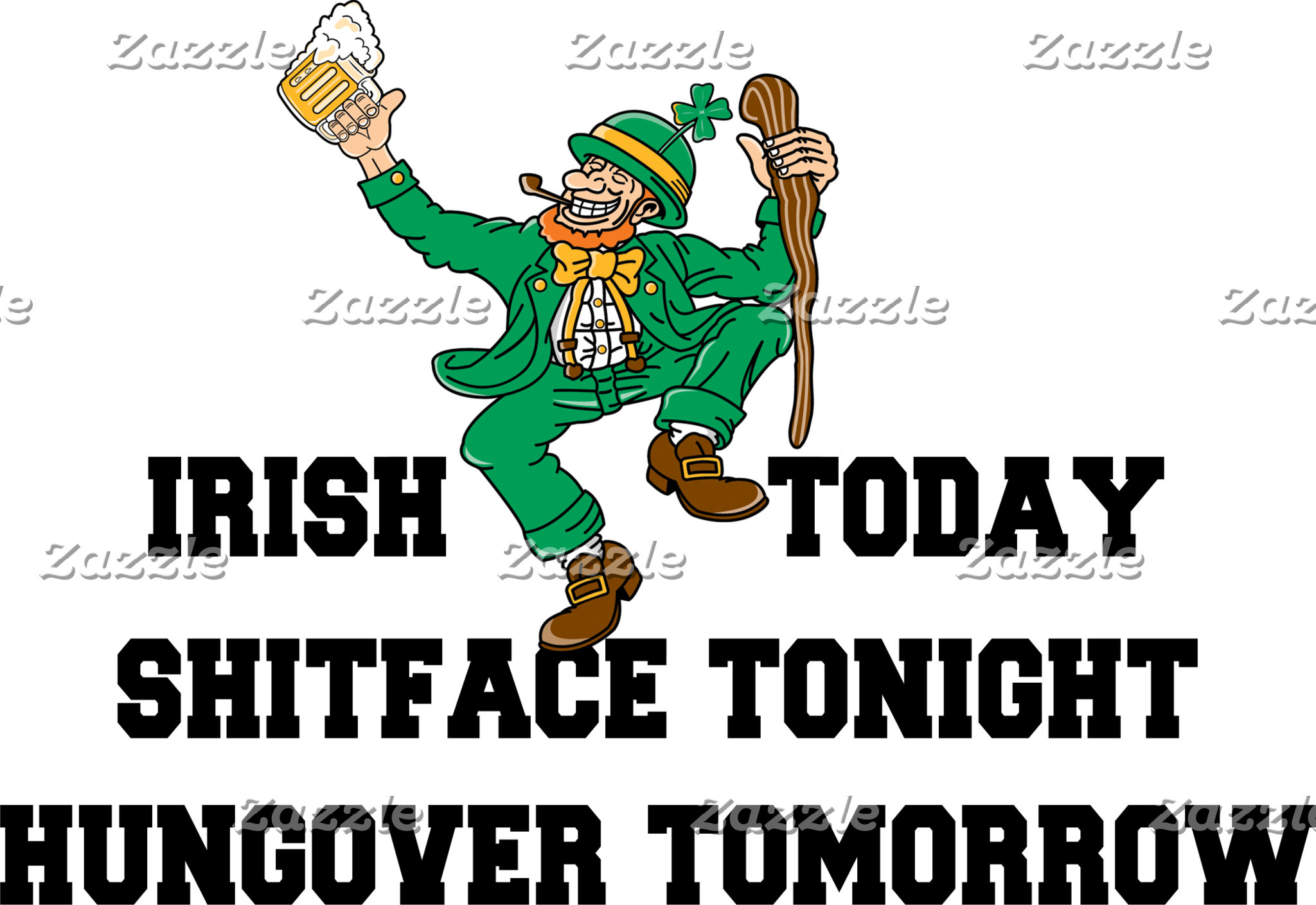 Funny Irish Today T-Shirts
