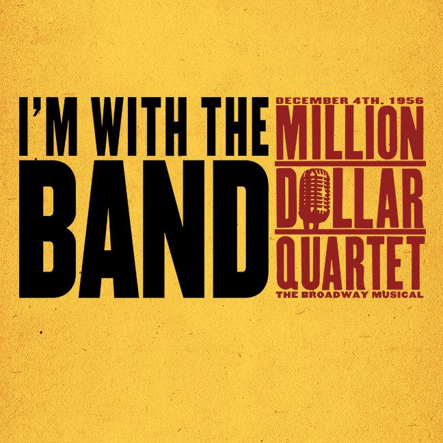Million Dollar Quartet I'm With the Band