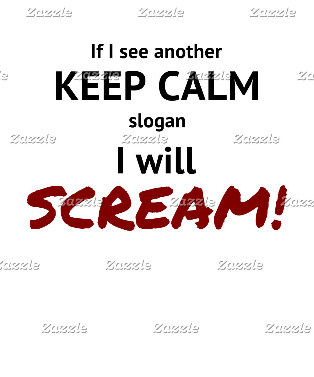 Keep Calm Scream