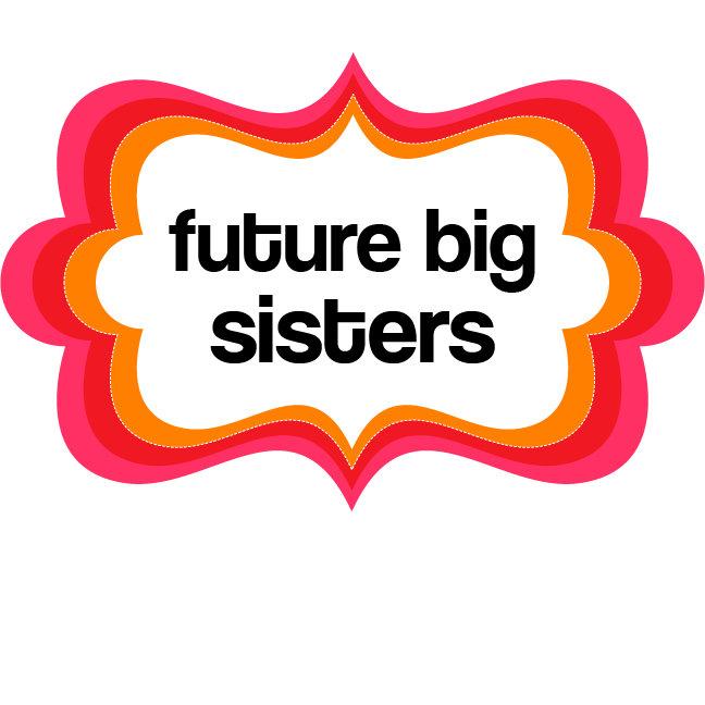 Future Big Sisters