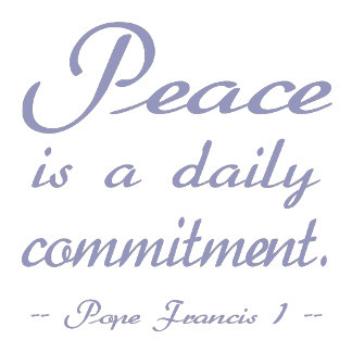 Peace is a Daily Commitment