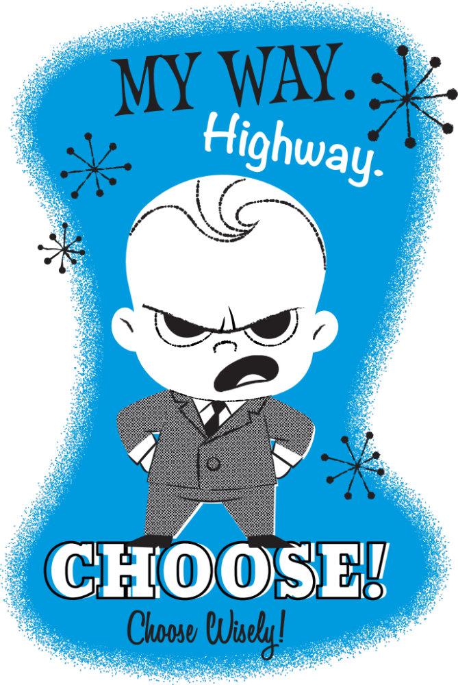 My Way. Highway.