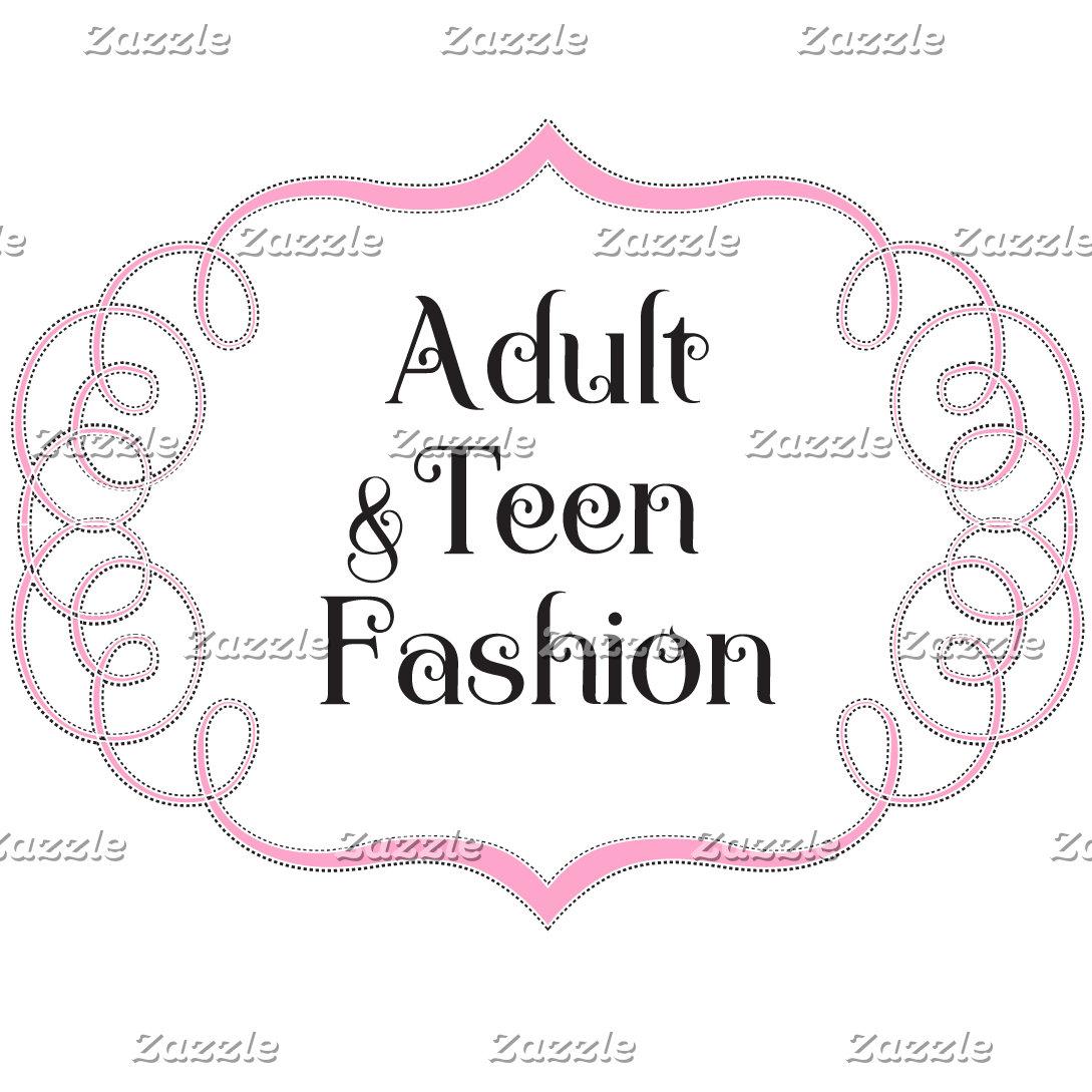 Adult & Teen Fashion