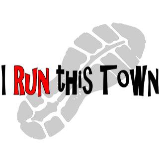 I Run this Town