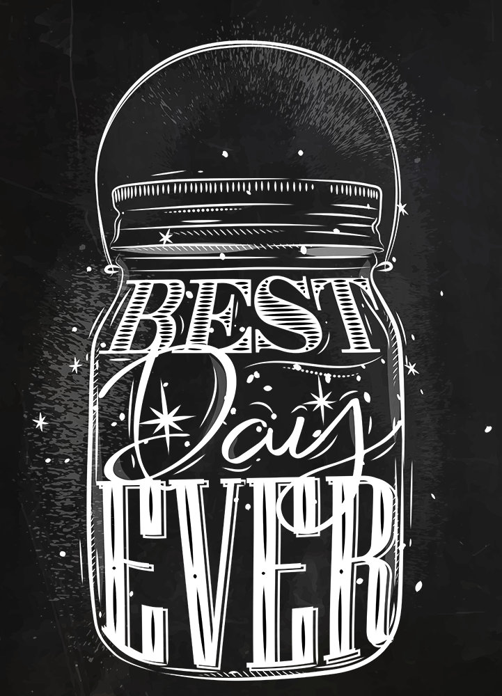 Mason Jar Best Day Ever Chalk Typography