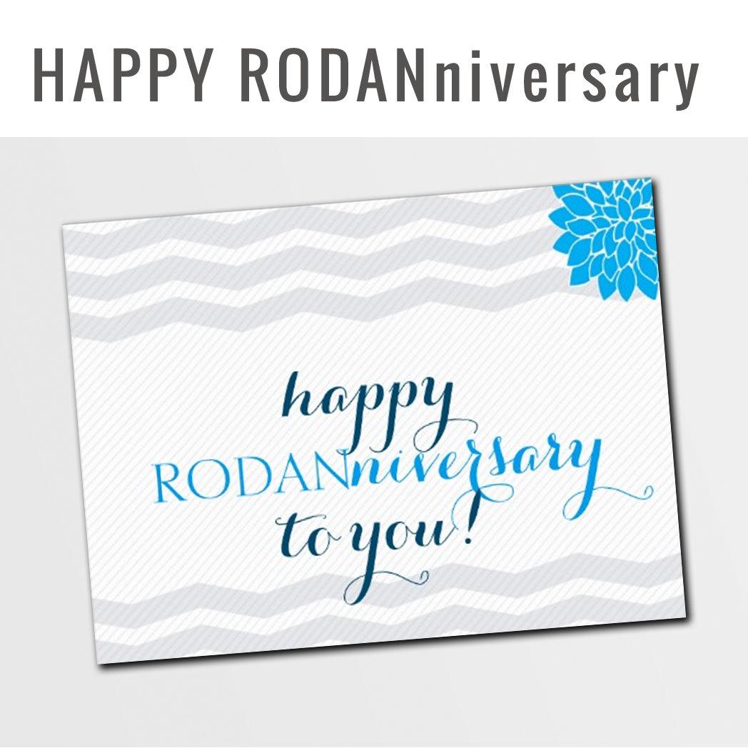 Happy RODANniversary