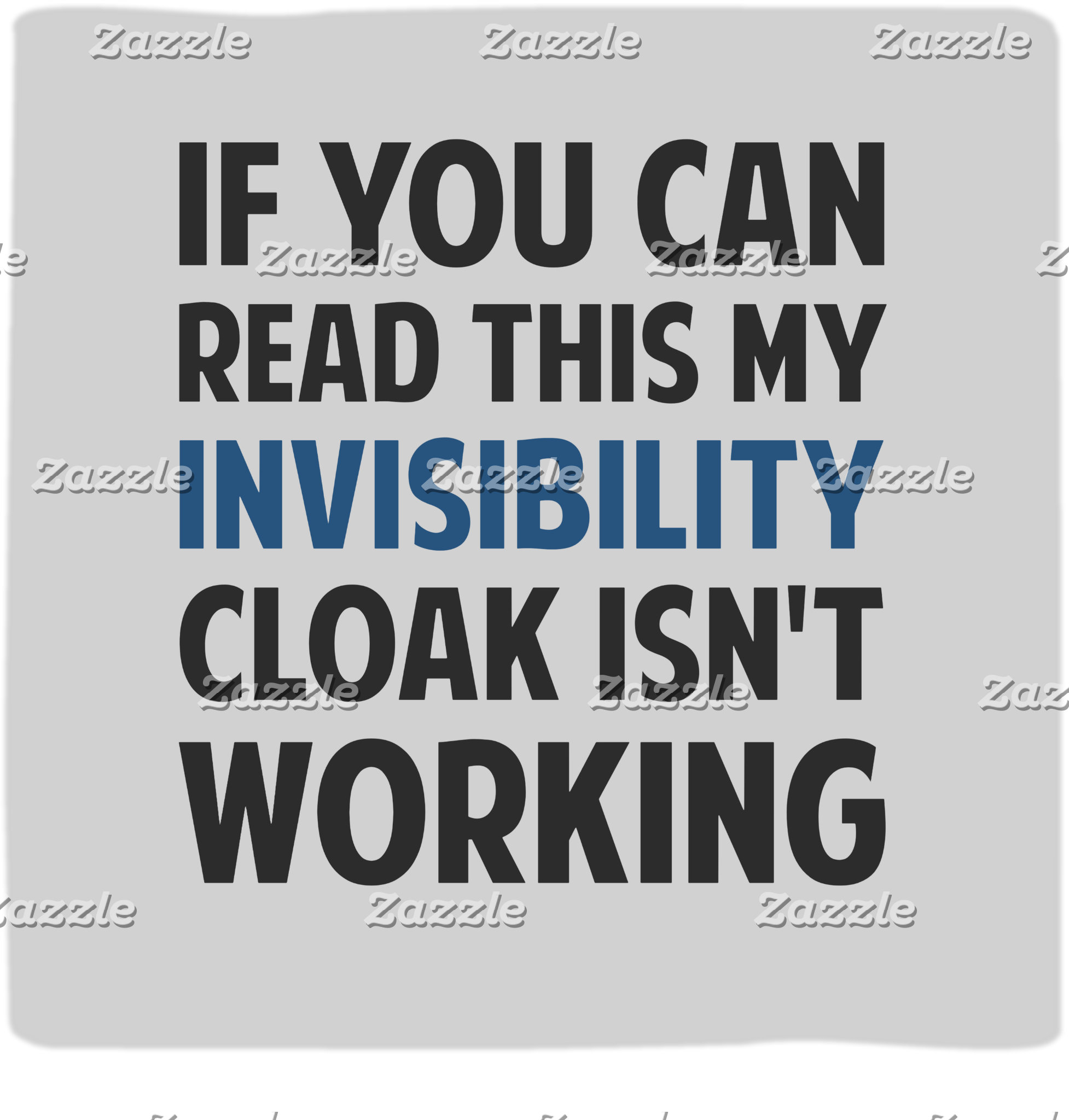 Invisibility Cloak Isn't Working