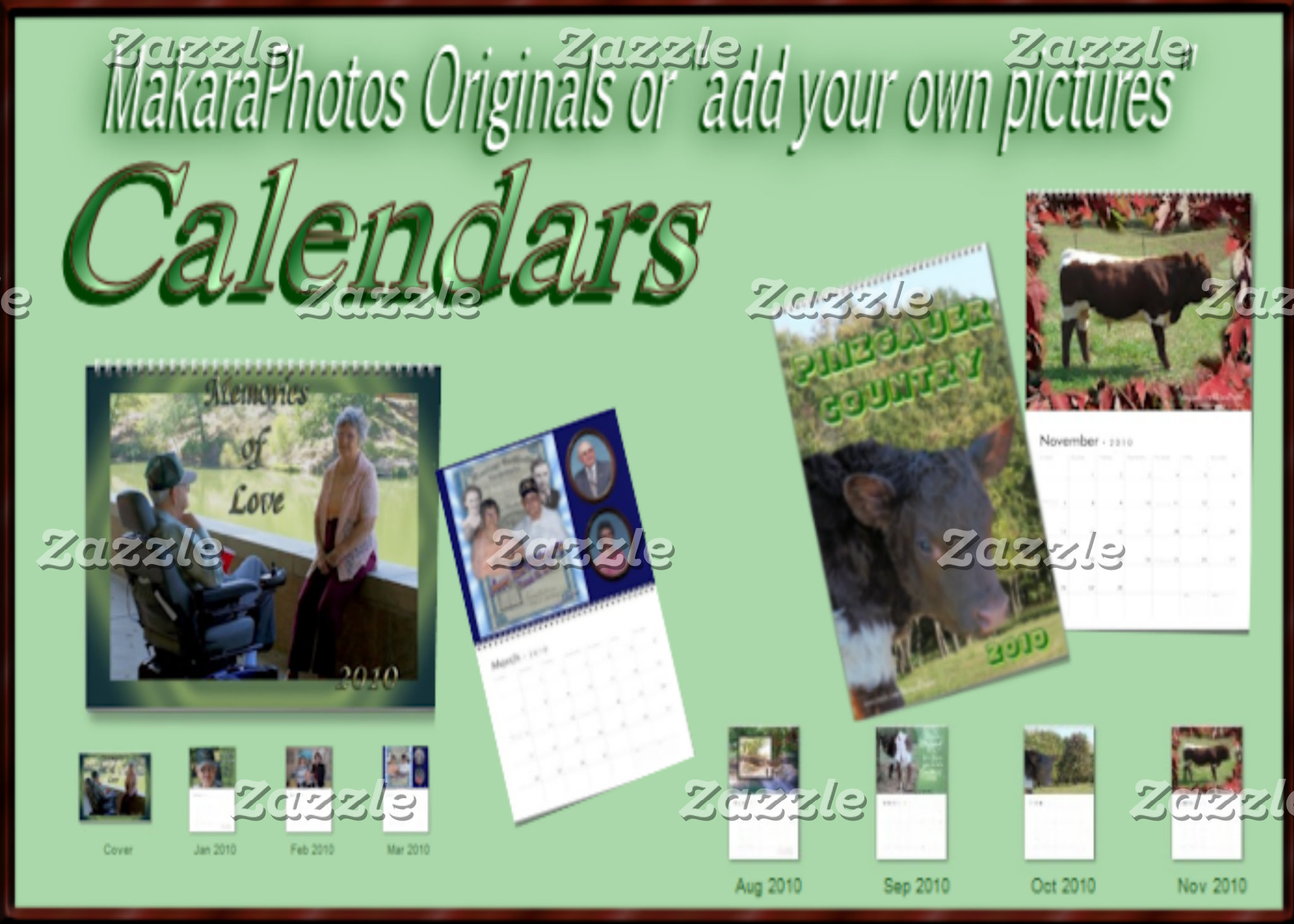 CALENDARS - Makara Originals or your pictures.
