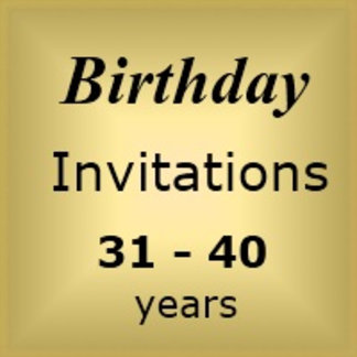 Invites Birthday : Age 31-40