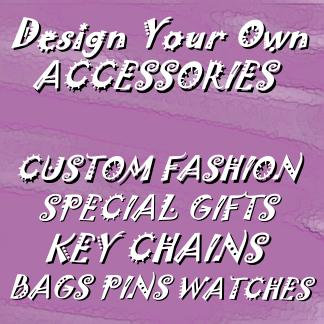 Design Your Own Accessories