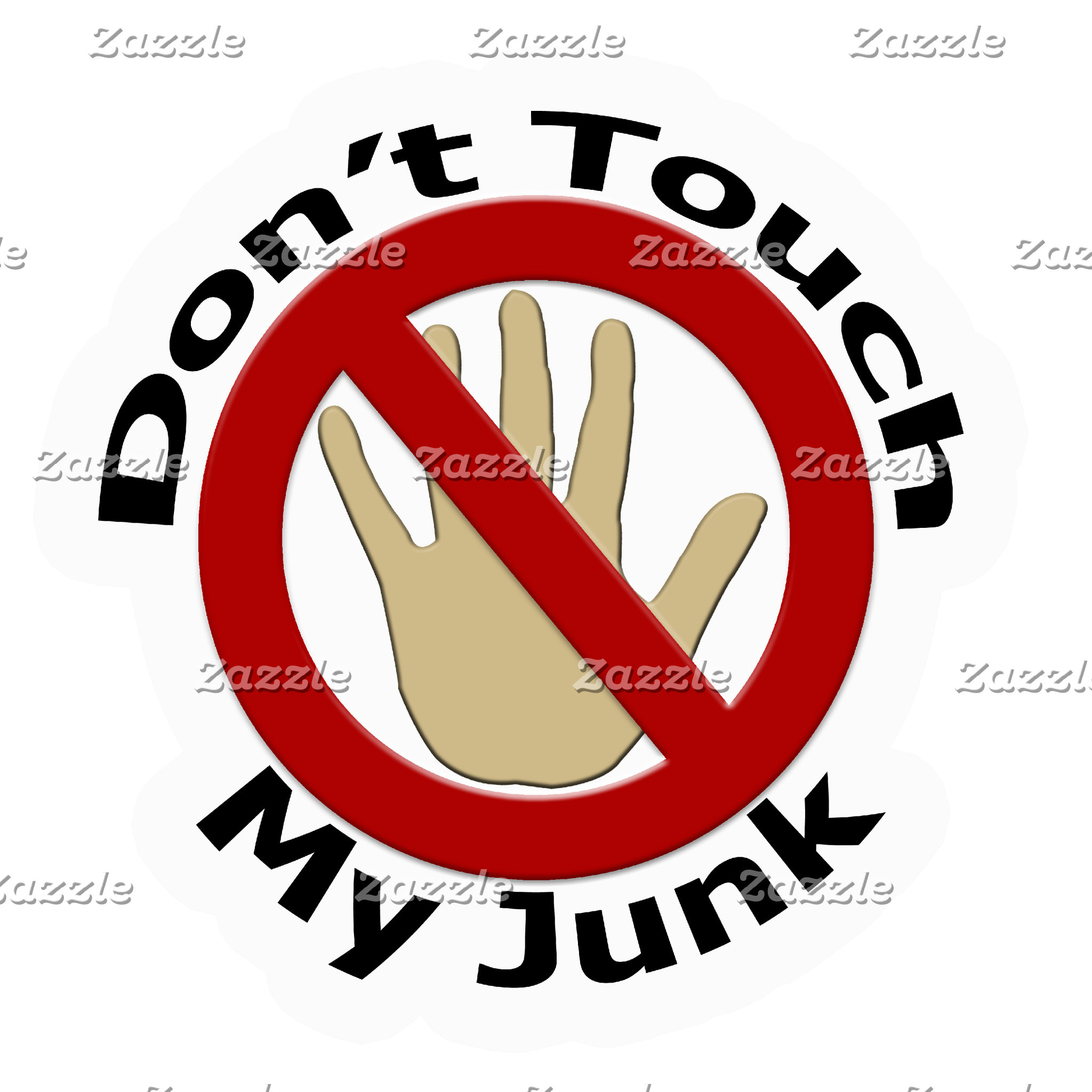 Dont Touch My Junk