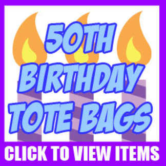 50th Birthday Tote Bags