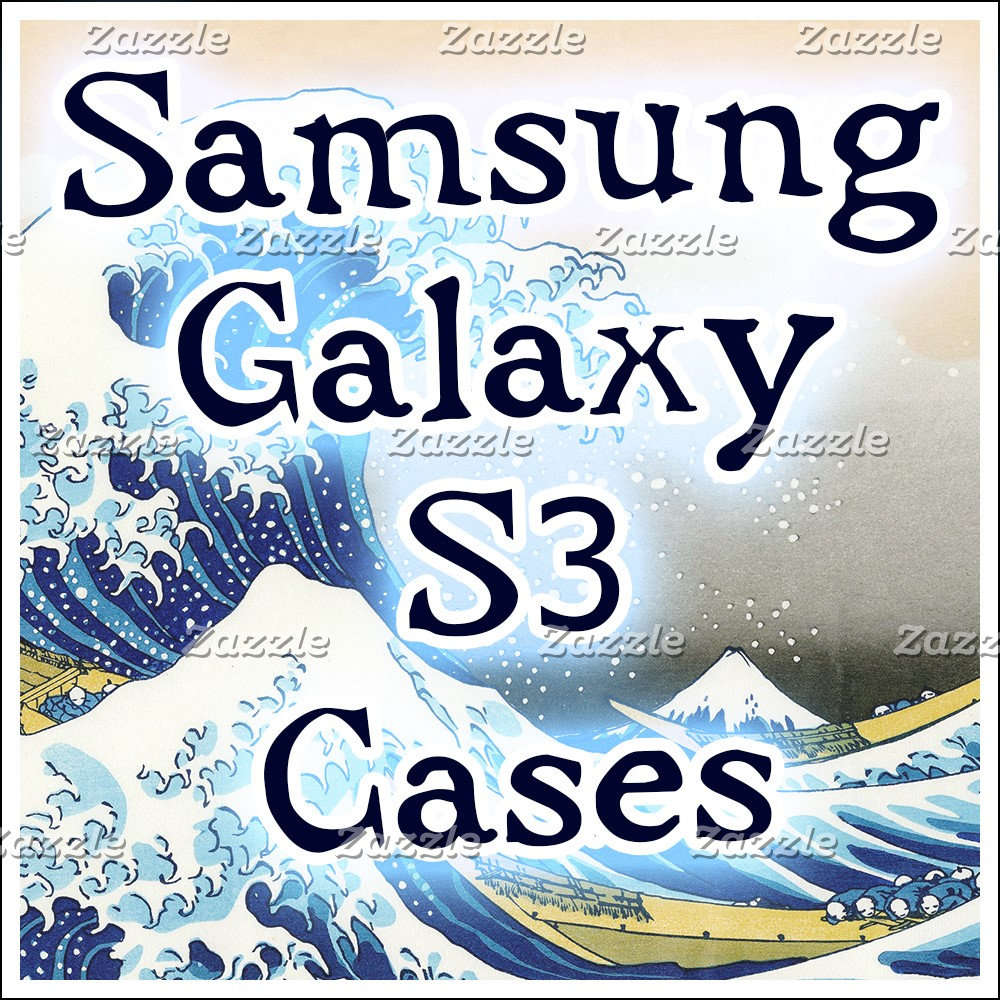 SAMSUNG GALAXY S3 CASES
