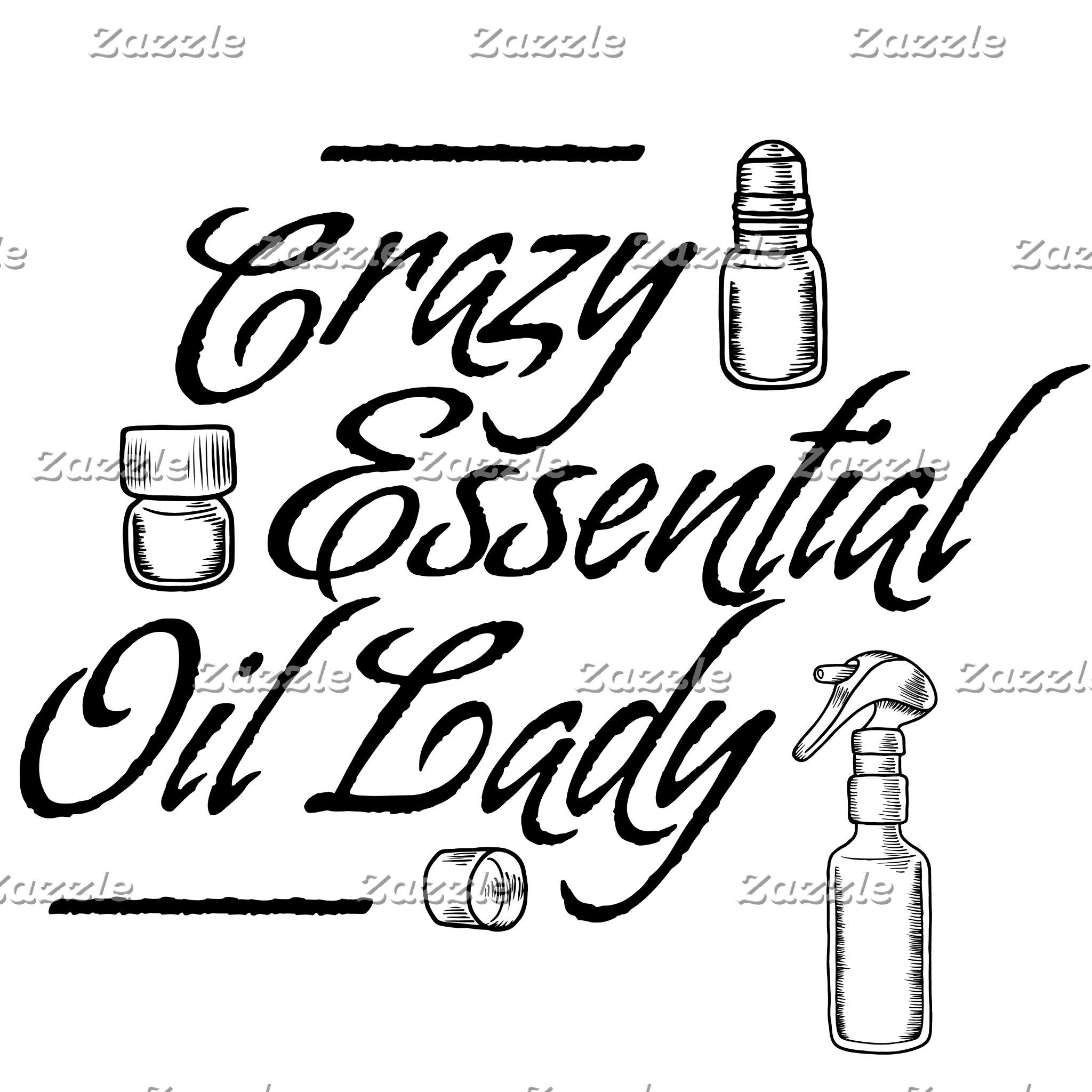Crazy Essential Oil Lady