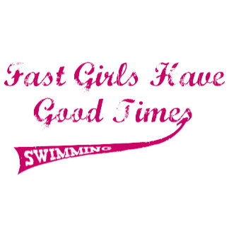 Fast Girls Have Good Times (Pink)