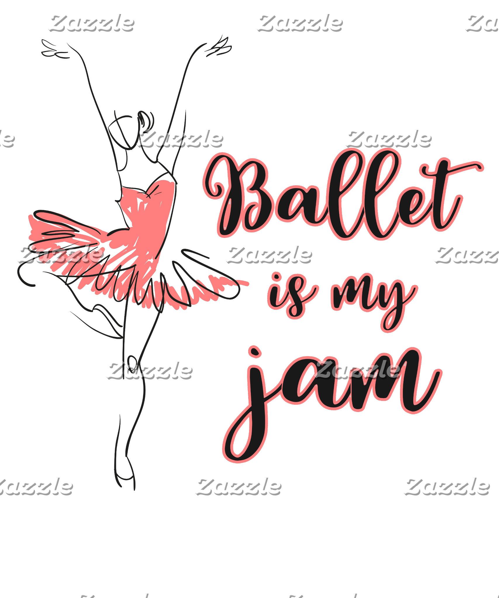 Ballet is My Jam