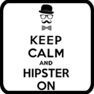 keep calm and hipster on