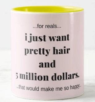 Coffee Mugs 5 Million Dollars