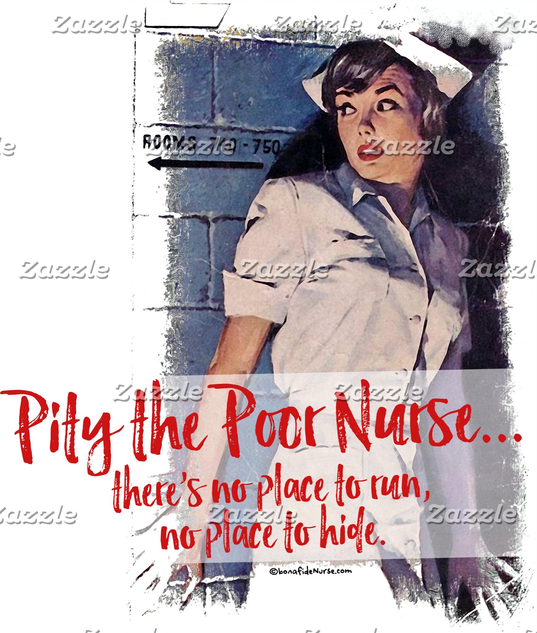 Pity the Poor Nurse