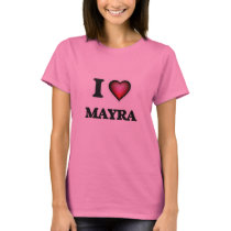 Eu amo Mayra Camiseta