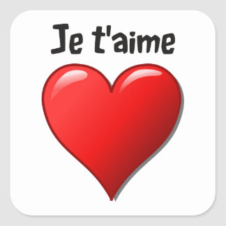 T aime de Je - eu te amo em francês Adesivos Quadrados