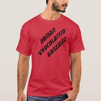 """T-camisa romana de """"Chocolatito"""" Gonzalez Camiseta"""