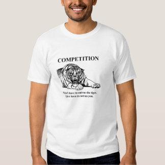 T da competição - o que significa realmente! camisetas