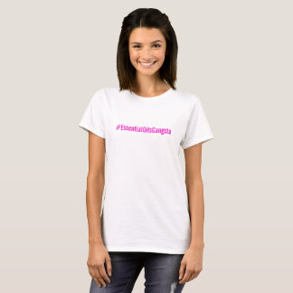 T do #essentialOilsGangsta Camiseta
