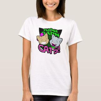 T maldito daquelas senhoras dos gatos camiseta