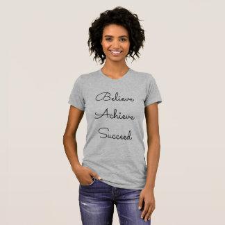 T-shirt de Believe.Achieve.Succeed Camiseta