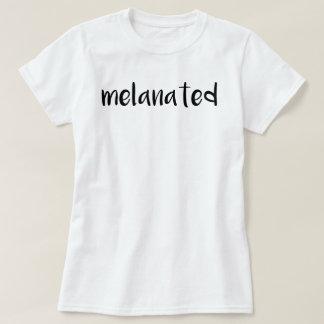 "T-shirt de ""Melanated"" Camiseta"