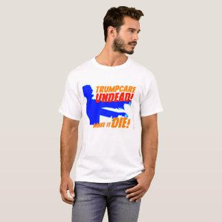 T-shirt do vivo de Trumpcare Camiseta