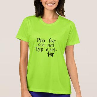 T-shirt profissional do Typesetter (texto preto) Camiseta