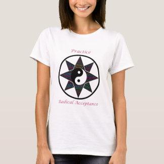 T-shirt radical da aceitação da prática camiseta