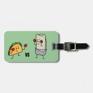 Taco contra o burrito tag de bagagem
