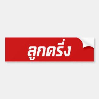 ☆ tailandês de Farang do ☆ de Luk Kreung meio meio Adesivo De Para-choque