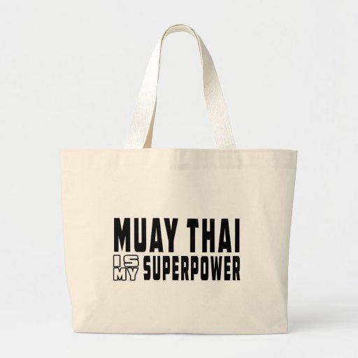 Tailandês de Muay é minha superpotência Bolsas De Lona