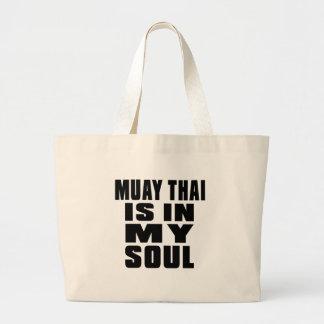 TAILANDÊS de MUAY está em minha alma Sacola Tote Jumbo