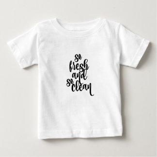 Tão fresco e tão limpo camiseta para bebê