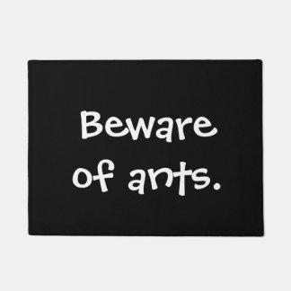 Tapete Beware das formigas