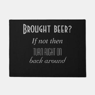 Tapete Cerveja trazida?
