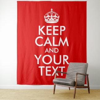 Tapete De Parede Criar seus próprios mantêm a calma e o seu texto